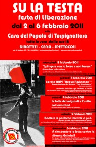 """Festa di Liberazione """"SU LA TESTA"""": 2-6 Febbraio 2011"""