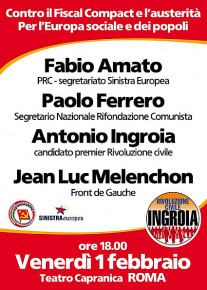 CONTRO IL FISCAL COMPACT - Incontro con Ingroia, Ferrero, Melenchon, Amato