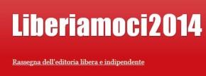 Liberiamoci2014 - comunicato