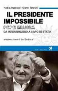 """PEPE MUJICA, """"IL PRESIDENTE IMPOSSIBILE"""" (presentazione del libro e diretta radiofonica)"""