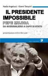 """Pepe Mujica, """"Il Presidente Impossibile"""", da Guerrigliero a Capo di Stato"""