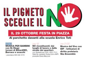 il Pigneto sceglie il NO - 29 ottobre 2016 festa in piazza
