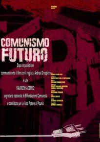 Comunismo Futuro - martedì 27 febbraio dalle ore 19:00 alle ore 22:00
