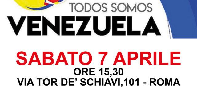 Sabato 7 aprile, ore 15,30 TODOS SOMOS VENEZUELA