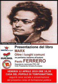 12 aprile - MARX: Oltre i luoghi comuni con Paolo Ferrero