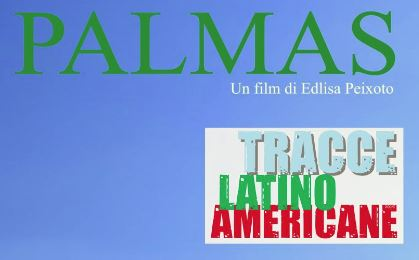 """Nuovo Cinema Aquila : Spazio Open - """"Tracce Latinoamericane"""""""