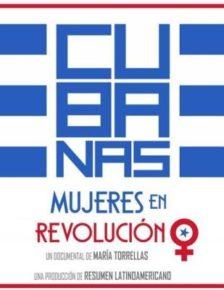 Cubanas - Mujeres en Revolucion