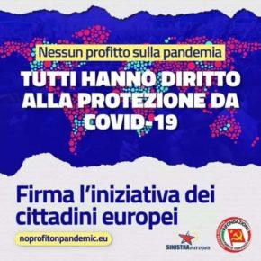 NESSUN PROFITTO SULLA PANDEMIA - Ascoltate cosa dicono i nostri compagni al Parlamento Europeo e poi firmate la petizione europea