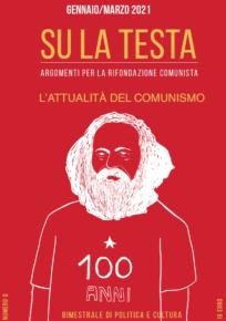 SU LA TESTA , argomenti per la Rifondazione Comunista