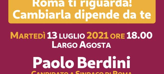 Roma ti riguarda! Cambiare dipende anche da te -  Paolo Berdini Sindaco di Roma